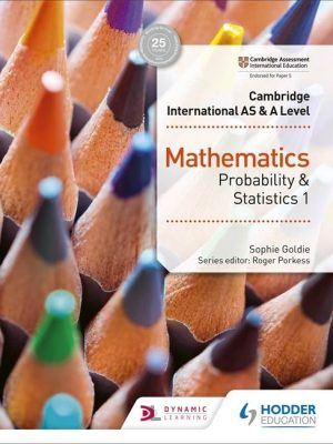 Cambridge International AS & A Level Mathematics Probability & Statistics 1 - Sophie Goldie