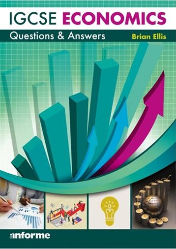 Anforme IGCSE Economics: Questions & Answers - Brian Ellis