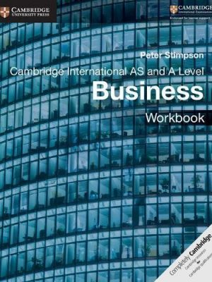 Cambridge International AS and A Level Business Workbook - Peter Stimpson