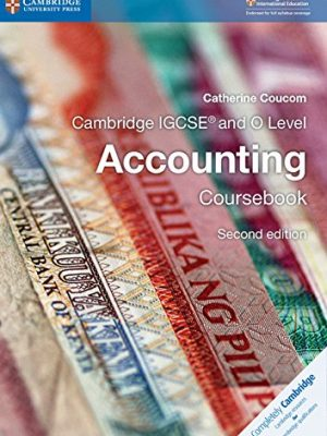 Cambridge IGCSE (R) and O Level Accounting Coursebook - Catherine Coucom