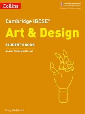 Cambridge IGCSE (R) Art and Design Student's Book (Cambridge International Examinations) -