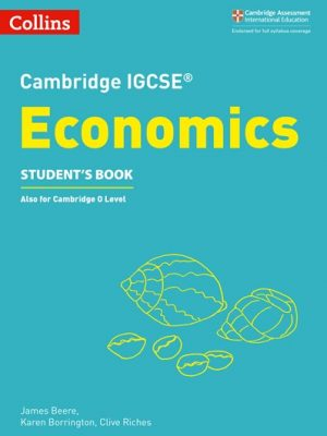 Cambridge IGCSE (R) Economics Student's Book (Cambridge International Examinations) - James Beere