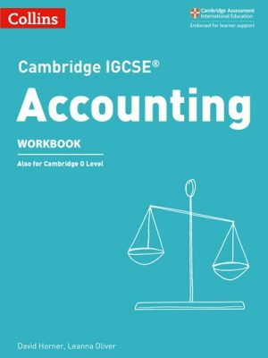 Cambridge IGCSE (R) Accounting Workbook (Cambridge International Examinations) - David Horner