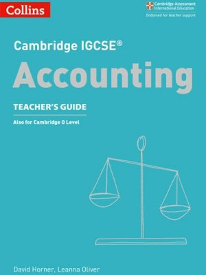 Cambridge IGCSE (R) Accounting Teacher's Guide (Cambridge International Examinations) - David Horner