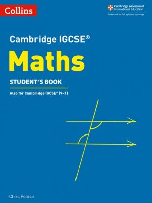 Cambridge IGCSE (R) Maths Student's Book (Cambridge International Examinations) - Chris Pearce