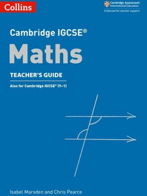 Cambridge IGCSE (R) Maths Teacher's Guide (Cambridge International Examinations) - Chris Pearce