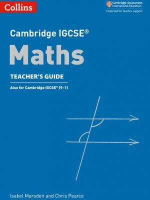 Cambridge IGCSE (R) Maths Teacher's Guide (Cambridge International Examinations) - Chris Pearce