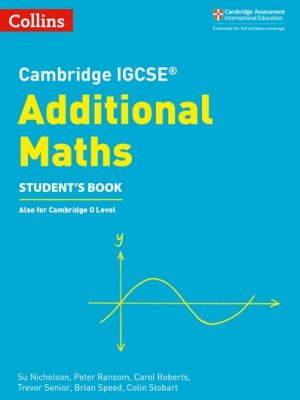 Cambridge IGCSE (R) Additional Maths Student's Book (Cambridge International Examinations) -