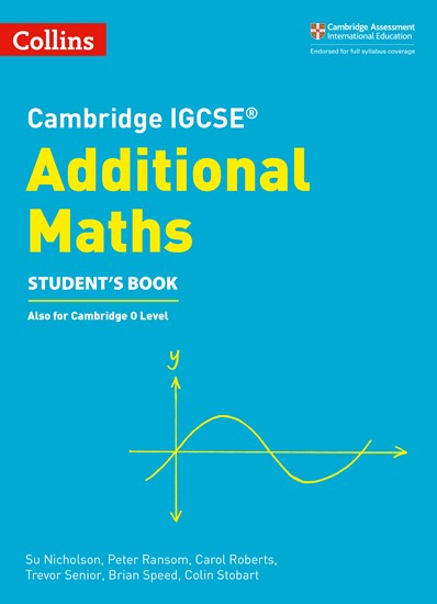 Cambridge IGCSE (R) Additional Maths Student's Book (Cambridge International Examinations) -