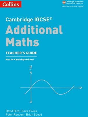 Cambridge IGCSE (R) Additional Maths Teacher's Guide (Cambridge International Examinations) -