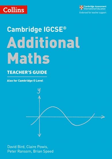 Cambridge IGCSE (R) Additional Maths Teacher's Guide (Cambridge  International Examinations)