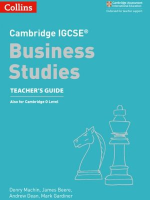 Cambridge IGCSE (R) Business Studies Teacher's Guide (Cambridge International Examinations) -