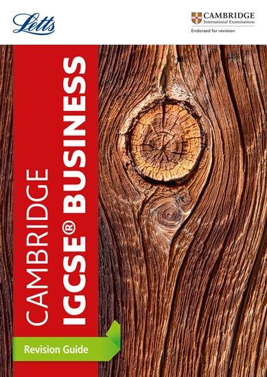 Letts Cambridge IGCSE (R) - Cambridge IGCSE (R) Business Studies Revision Guide - Letts Cambridge IGCSE