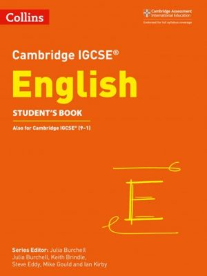 Cambridge IGCSE (R) English Student's Book (Cambridge International Examinations) - Julia Burchell