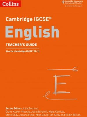 Cambridge IGCSE (R) English Teacher's Guide (Cambridge International Examinations) - Mike Gould