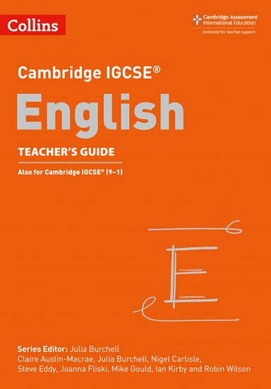 Cambridge IGCSE (R) English Teacher's Guide (Cambridge International Examinations) - Mike Gould