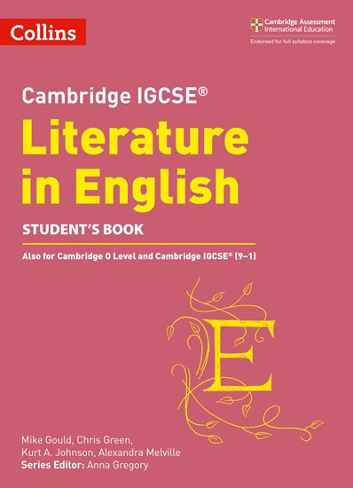 Cambridge IGCSE (R) Literature in English Student's Book (Cambridge International Examinations) - Anna Gregory
