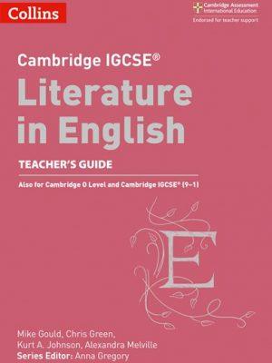 Cambridge IGCSE (R) Literature in English Teacher's Guide (Cambridge International Examinations) - Anna Gregory