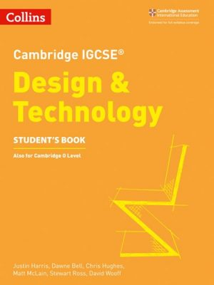 Cambridge IGCSE (R) Design and Technology Student's Book (Cambridge International Examinations) - Collins