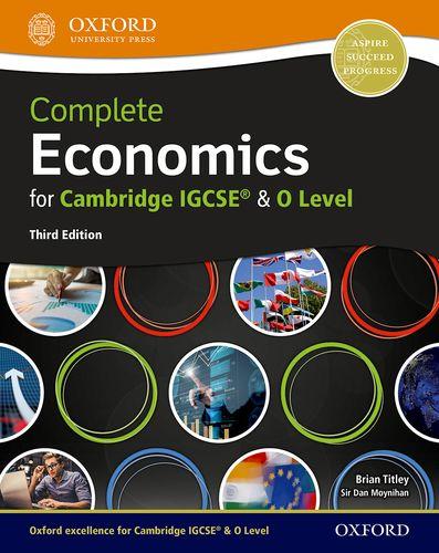 Complete Economics for Cambridge IGCSE (R) and O Level - Dan Moynihan