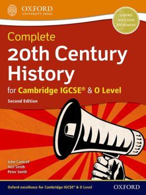 Complete 20th Century History for Cambridge IGCSE (R) & O Level - John Cantrell