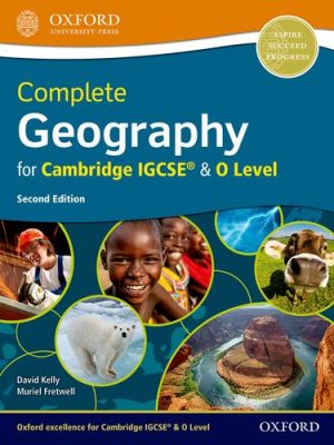 Complete Geography for Cambridge IGCSE (R) & O Level - David Kelly