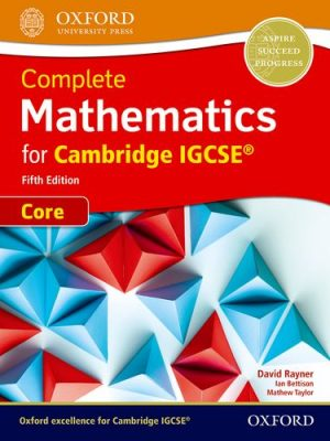 Complete Mathematics for Cambridge IGCSE (R) Student Book (Core) - David Rayner
