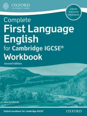 Complete First Language English for Cambridge IGCSE (R) Workbook - Jane Arredondo