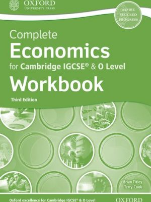 Complete Economics for Cambridge IGCSE (R) & O Level Workbook - Brian Titley