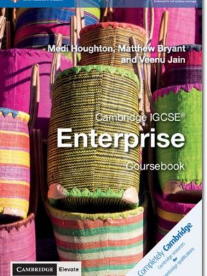 Cambridge IGCSE (R) Enterprise Coursebook with Cambridge Elevate Edition (2 Years) - Medi Houghton