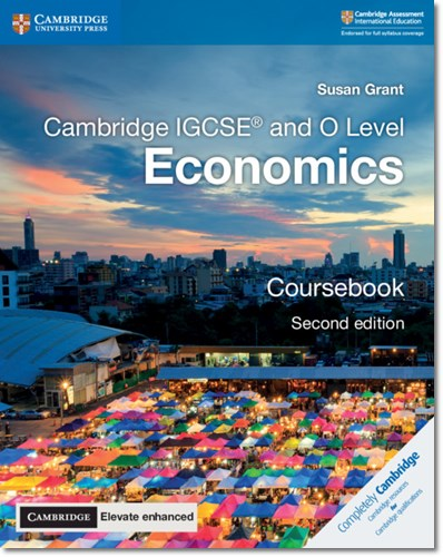 Cambridge IGCSE (R) and O Level Economics Coursebook with Cambridge Elevate Enhanced Edition (2 Years) - Susan Grant