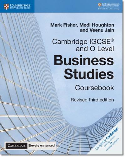 Cambridge IGCSE (R) and O Level Business Studies Revised Coursebook with Cambridge Elevate Enhanced Edition (2 Years) - Mark Fisher