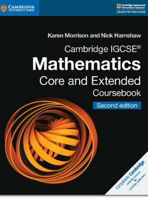 Cambridge IGCSE (R) Mathematics Core and Extended Coursebook - Karen Morrison