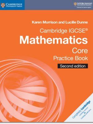 Cambridge IGCSE (R) Mathematics Core Practice Book - Karen Morrison