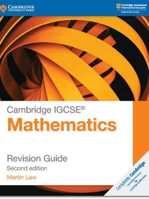 Cambridge IGCSE (R) Mathematics Revision Guide - Martin Law