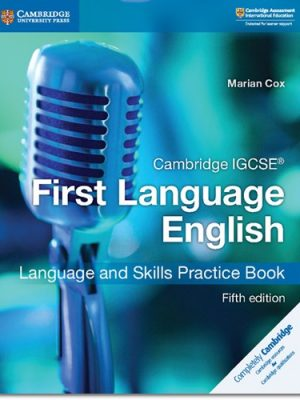 Cambridge IGCSE (R) First Language English Language and Skills Practice Book - Marian Cox