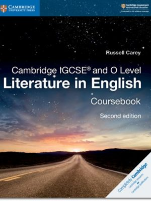Cambridge IGCSE (R) and O Level Literature in English Coursebook - Russell Carey