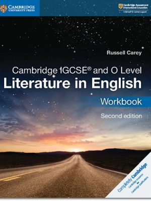 Cambridge IGCSE (R) and O Level Literature in English Workbook - Russell Carey