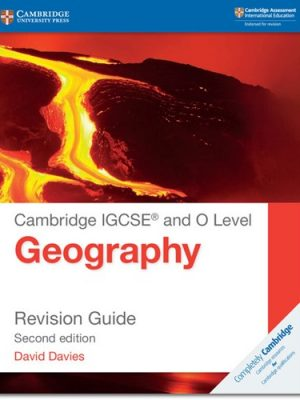 Cambridge IGCSE (R) and O Level Geography Revision Guide - David Davies