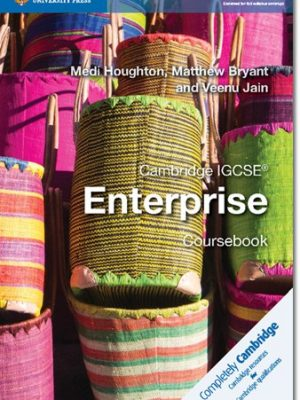 Cambridge IGCSE (R) Enterprise Coursebook - Medi Houghton