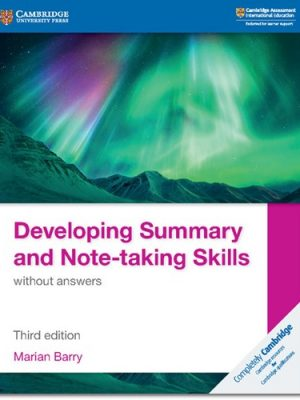 Developing Summary and Note-taking Skills without Answers - Marian Barry