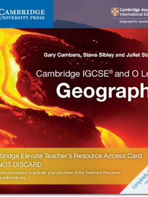 Cambridge IGCSE (R) and O Level Geography Cambridge Elevate Teacher's Resource Access Card - Gary Cambers