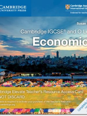 Cambridge IGCSE (R) and O Level Economics Cambridge Elevate Teacher's Resource Access Card - Susan Grant