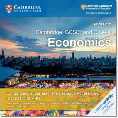 Cambridge IGCSE (R) and O Level Economics Cambridge Elevate Teacher's Resource Access Card - Susan Grant