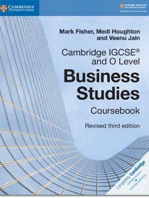 Cambridge IGCSE (R) and O Level Business Studies Revised Coursebook - Mark Fisher
