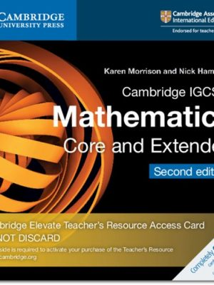 Cambridge IGCSE (R) Mathematics Core and Extended Cambridge Elevate Teacher's Resource Access Card - Karen Morrison