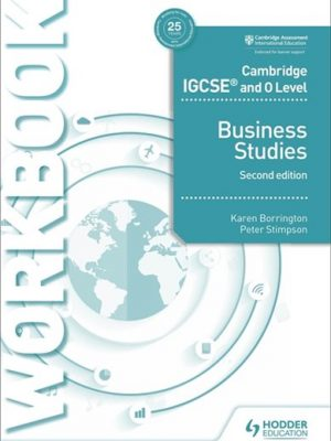 Cambridge IGCSE and O Level Business Studies Workbook 2nd edition - Karen Borrington