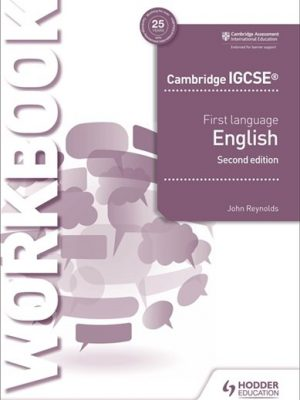 Cambridge IGCSE First Language English Workbook 2nd edition - John Reynolds