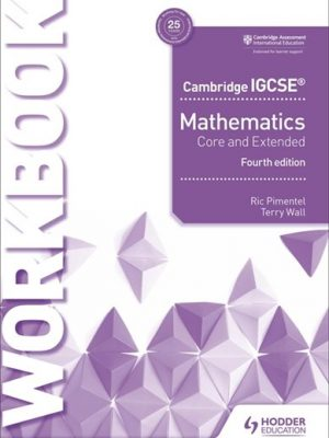 Cambridge IGCSE Mathematics Core and Extended Workbook - Ric Pimentel