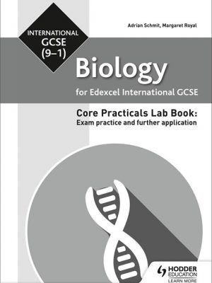 Edexcel International GCSE Biology Student Lab Book - Adrian Schmit
